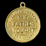 Second World War Bradford Traders War Fund Medal commemorating those who fought during the Great ...