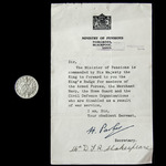 Second World War Ministry of Pensions King's Badge for Loyal Service, with original award certifi...