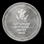 Great Britain: Great War Silver Tribute Medal for the 53rd Welsh Division in Egypt in 1918.