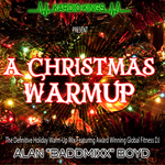 DJ Baddmixx - A Christmas Warm-Up 11Mins-135Bpm