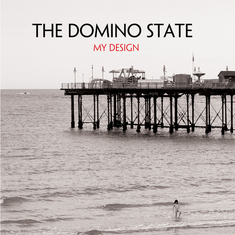 My design (Acoustic version, . | The Domino State