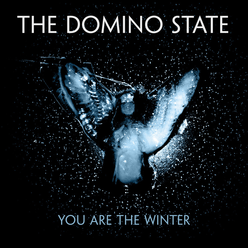 You Are The Winter | The Domino State