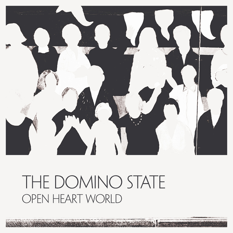 Open Heart World | The Domino State