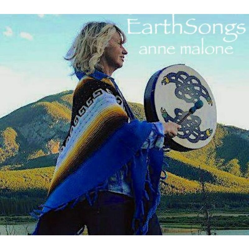 Earth Songs |  Anne Malone