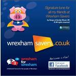 Signature tune for all my friends at Wrexham Savers